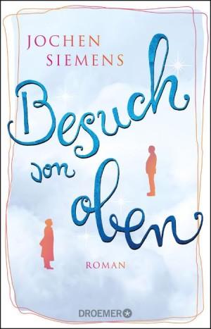 Cover von Jochen Siemens, Besuch von oben