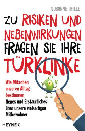 """Buchcover Thiele """"Zu Risiken und Nebenwirkungen fragen Sie Ihre Tuerklinke"""""""