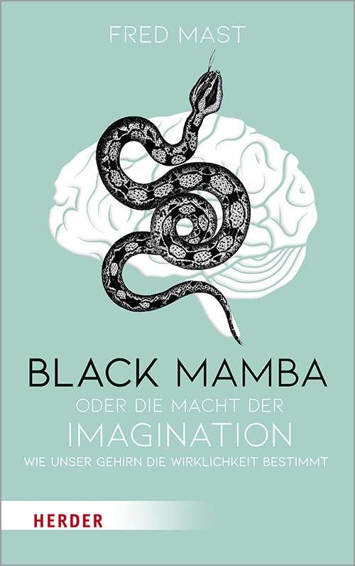 """Buchcover von Fred Mast """"Black Mamba oder die Macht der Imagination"""""""