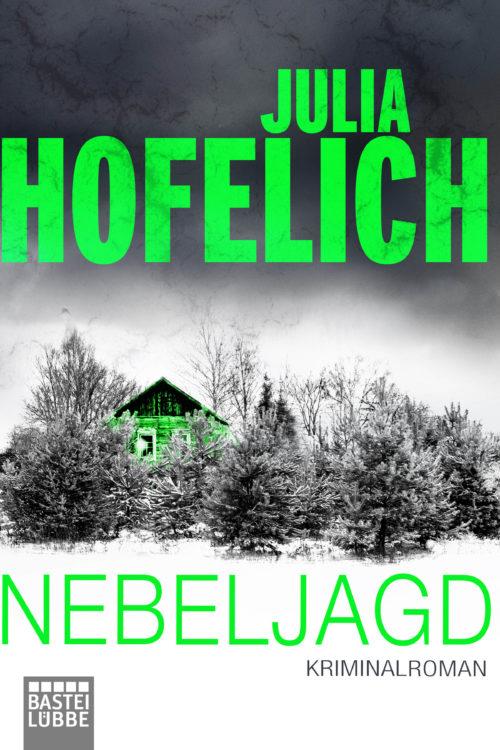 Cover des Kriminalromans Nebeljagd von Julia Hofelich